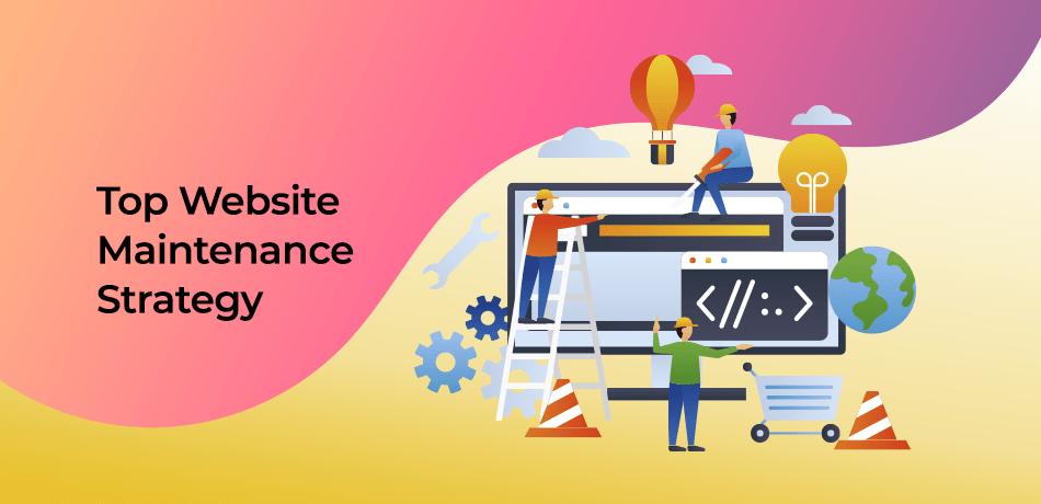 Website Maintenance Strategy