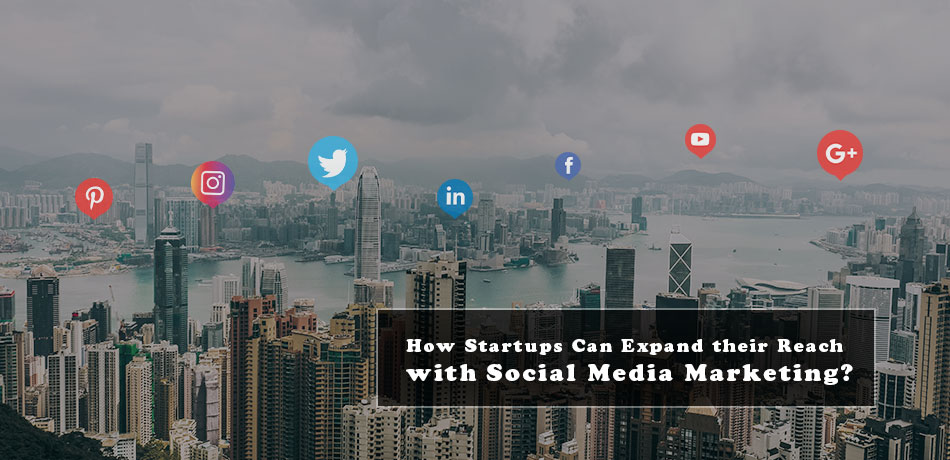 How Startups Can Expand Their Reach With Social Media Marketing? - APPWRK IT Solutions